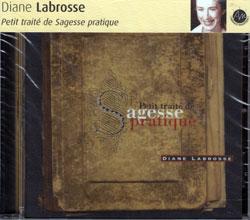 Labrosse, Diane: Petit traité de sagesse pratique