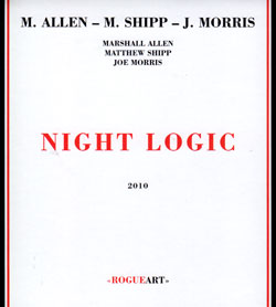 Allen / Shipp / Morris: Night Logic (RogueArt)