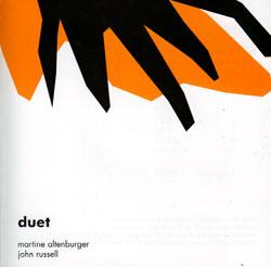 Altenburger, Martine  / John Russell: Duet (Another Timbre)
