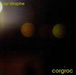 Ap'strophe (Fages, Ferran & Dimitra Lazaridou Chatzigoga): Corgroc