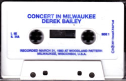Bailey, Derek: Concert In Milwaukee [CASSETTE] (Incus)