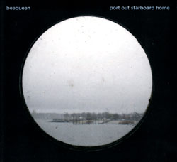 Beequeen: Port Out Starboard Home