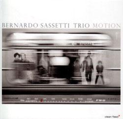 Sassetti, Bernardo Trio: Motion (Clean Feed)