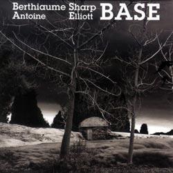 Berthiaume Antoine, Elliott Sharp: BASE