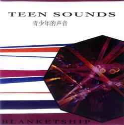 Blanketship: Teen Sounds