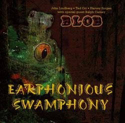 Blob: Earphonious Swamphony (Innova)