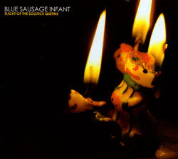 Blue Sausage Infant: Flight of the Solstice Queens