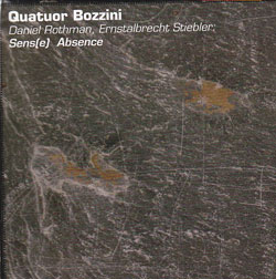 Quatuor Bozzini: Sens(e) Absence (Collection QB)