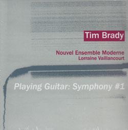 Brady, Tim: Playing Guitar: Symphony #1