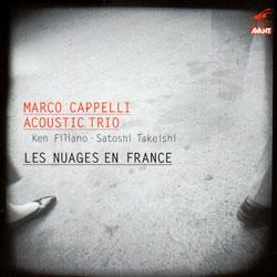 Marco Cappelli Acoustic Trio: Les nuages en France (Mode Records)