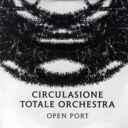 Circulasione Totale Orchestra: Open Port