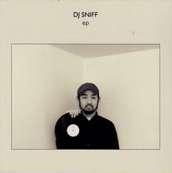 DJ Sniff: EP (Evan Parker)