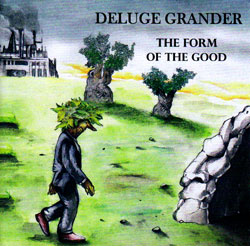 Deluge Grander: The Form of the Good