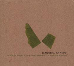 Denley / Lauzier / Martel / Myhr / Normand: Transition de Phase