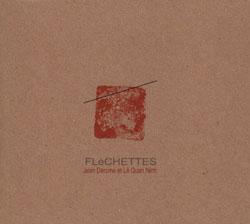 Derome, Jean / Le Quan Ninh: Flechettes