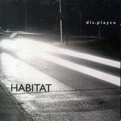 dis.playce (Marcoll / Seidl): Habitat