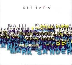 Dunmall / Gibbs / Rogers / Sanders: Kithara