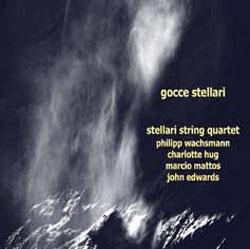 Stellari String Quartet: Gocce Stellari
