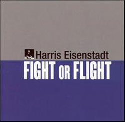 Eisenstadt, Harris: Fight or Flight (newsonic)