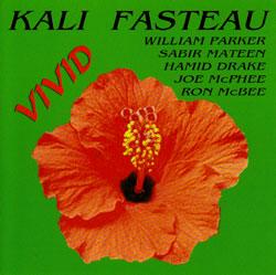Fasteau, Kali: Vivid