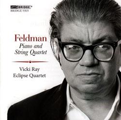 Feldman, Morton: Piano And String Quartet (Bridge Records)