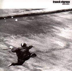 Vigroux, Franck: Camera Police