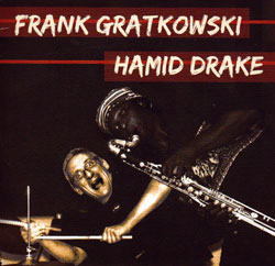 Gratkowski, Frank / Hamid Drake: Live In New Orleans (Valid Records)