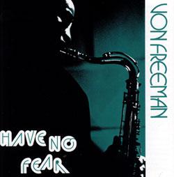 Freeman, Von: Have No Fear