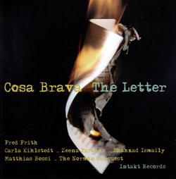 Cosa Brava (Frith / Kihlstedt / Parkins): The Letter