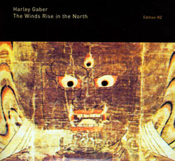 Gaber, Harley: The Winds Rise In The North