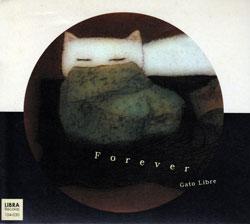 Gato Libre: Forever (Libra)