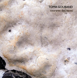 Gouband, Toma: Courants des Vents