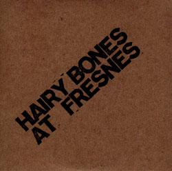Hairy Bones (Brotzmann / Kondo / Pupillo / Nilssen-Love): At Fresnes