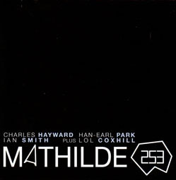 Hayward / Park / Smith / Coxhill: Mathilde 253 (Slam)