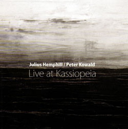 Hemphill, Julius and Peter Kowald: Live at Kassiopeia [2 CDs] (NoBusiness)