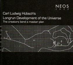 Hubsch, Carl Ludwig's Longrun Development of the Universe: The creators bend a master plan