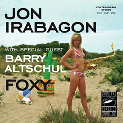 Irabagon, Jon With Special Guest Barry Altschul: Foxy (Hot Cup Records)