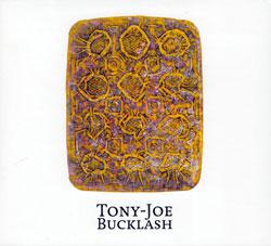 Bevan / Morris / Buck / Lash: Tony-Joe Bucklash (Foghorn Records)