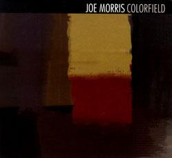Morris, Joe: Colorfield (ESP-Disk)