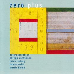 Josephson / Wachsmann / Lindsay / Smith / Blume: Zero Plus