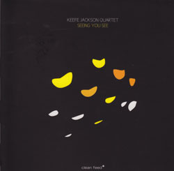 Jackson, Keefe Quartet: Seeing You See
