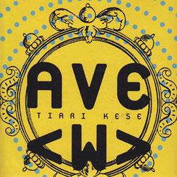 Kese, Tiari: Ave <w>