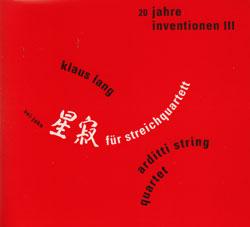 Lang, Klaus / Arditti String Quartet: 20 Jahre Inventionen III