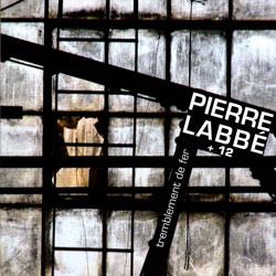 Labbe, Pierre: Tremblement de fer (Ambiances Magnetiques)