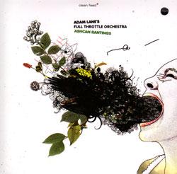 Lane, Adam Full Throttle Orchestra: Ashcan Rantings [2 CDs]