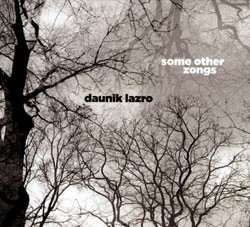 Lazro, Daunik : Some Other Zongs (Ayler)