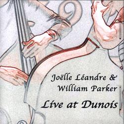 Leandre, Joelle & William Parker: Live At Dunois