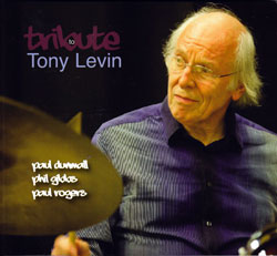 Dunmall / Gibbs / Rogers: Tribute to Tony Levin (FMR)
