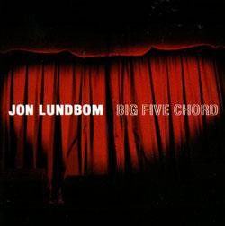 Lundbom, Jon & Big Five Chord: Big Five Chord