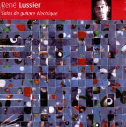 Lussier, Rene: Solos de guitare electrique